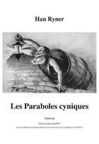 Couverture du livre « Les paraboles cyniques » de Han Ryner aux éditions Theolib