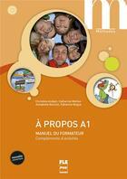 Couverture du livre « A Propos A1 - Manuel Du Formateur - Nvelle Couv » de Andant Et Alii aux éditions Pu De Grenoble