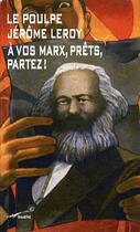 Couverture du livre « À vos Marx, prêts, partez ! » de Jerome Leroy aux éditions Baleine
