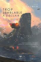 Couverture du livre « Terra ignota T.1 ; trop semblable à l'éclair » de Ada Palmer aux éditions Le Belial