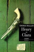 Couverture du livre « Henry et Clara » de Thomas Mallon aux éditions Phebus