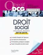 Couverture du livre « Droit social (édition 2014/2015) » de Muriel Bories et Valerie Alleguede aux éditions Hachette Education