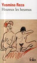 Couverture du livre « Heureux les heureux » de Yasmina Reza aux éditions Gallimard