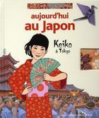 Couverture du livre « Aujourd'hui au Japon ; Keiko à Tokyo » de Clastres Genevi aux éditions Gallimard-jeunesse