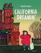 Couverture du livre « California dreamin' » de Penelope Bagieu aux éditions Gallimard Bd