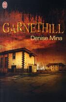 Couverture du livre « Garnethill » de Denise Mina aux éditions J'ai Lu