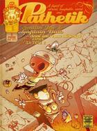 Couverture du livre « Pathetik t.1 ; Smilin'Joe et captain Bulb choient dans l'espace intericonique » de James et La Tete X aux éditions Six Pieds Sous Terre