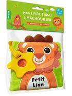 Couverture du livre « Petit lion - mon livre tissu a machouiller » de Collectif aux éditions Philippe Auzou