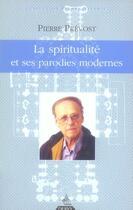 Couverture du livre « La spiritualité et ses parodies modernes » de Pierre Prevost aux éditions Dervy