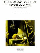 Couverture du livre « Phénoménologie et psychanalyse ; étranges relations » de Jean-Claude Beaune aux éditions Champ Vallon