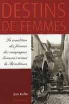 Couverture du livre « Destins de femmes » de Jean Kieffer aux éditions Serpenoise
