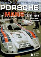 Couverture du livre « Sport et prototypes porsche au mans ; 1972-1981 » de Francois Hurel aux éditions Editions Du Palmier