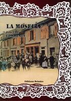 Couverture du livre « La Moselle ; les 730 communes » de Collectif aux éditions Delattre