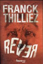 Couverture du livre « Rêver » de Franck Thilliez aux éditions Fleuve Noir