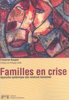 Couverture du livre « Familles en crise » de Francoise Rougeul aux éditions Georg