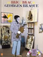 Couverture du livre « Le bric a brac de Georges Braque » de Collectif aux éditions Art Lys