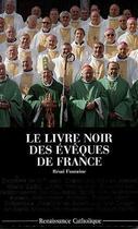 Couverture du livre « Le livre noir des évêques de France » de Remi Fontaine aux éditions Contretemps