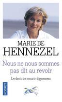 Couverture du livre « Nous ne nous sommes pas dit au revoir » de Marie De Hennezel aux éditions Pocket