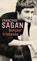 Couverture du livre « Bonjour tristesse » de Françoise Sagan aux éditions Pocket