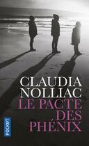 Couverture du livre « Le pacte des phénix » de Claudia Nolliac aux éditions Pocket