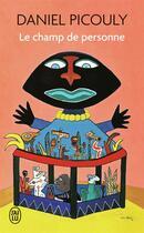 Couverture du livre « Le champ de personne » de Daniel Picouly aux éditions J'ai Lu