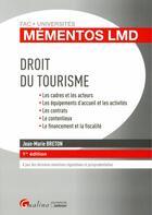 Couverture du livre « Droit du tourisme » de Jean-Marie Breton aux éditions Gualino