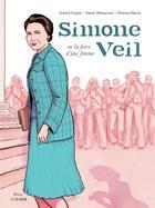Couverture du livre « Simone Veil ou la force d'une femme » de Annick Cojean et Xavier Betaucourt aux éditions Steinkis