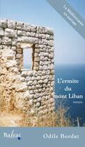 Couverture du livre « L'ermite du mont Liban » de Odile Bordaz aux éditions Balzac