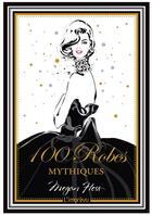 Couverture du livre « 100 robes mythiques » de Megan Hess aux éditions L'imprevu