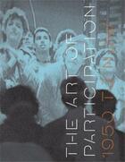 Couverture du livre « The Art Of Participation 1950 To Now /Anglais » de Rudolf Frieling aux éditions Thames & Hudson