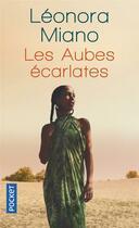Couverture du livre « Les aubes écarlates » de Leonora Miano aux éditions Pocket