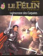 Couverture du livre « Le félin t.15 ; le monstre des Carpates » de Arthur Tenor aux éditions J'ai Lu
