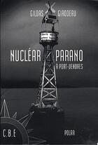 Couverture du livre « Nuclear parano à Port-Vendres » de Gildas Girodeau aux éditions Cap Bear