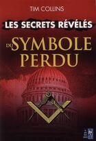Couverture du livre « Le symbole perdu décrypté » de Tim Collins aux éditions Pre Aux Clercs