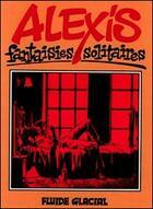 Couverture du livre « Fantaisies solitaires » de Alexis aux éditions Fluide Glacial