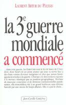 Couverture du livre « La 3e guerre mondiale a commencé » de Laurent Artur Du Plessis aux éditions Jean-cyrille Godefroy