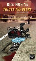 Couverture du livre « Une enquête de Jason Wade T.2 ; toutes les peurs » de Rick Mofina aux éditions Alire