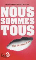 Couverture du livre « Nous sommes tous des féministes » de Chimamanda Ngozi Adichie aux éditions Gallimard