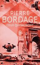 Couverture du livre « Ceux qui sauront » de Pierre Bordage aux éditions J'ai Lu