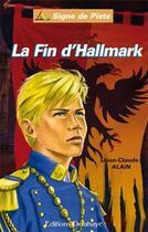 Couverture du livre « La fin d'Hallmark » de Jean-Claude Alain aux éditions Delahaye