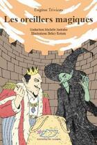 Couverture du livre « Les oreillers magiques » de Eugene Trivizas aux éditions Jasmin