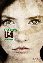 Couverture du livre « U4 ; Koridwen » de Yves Grevet aux éditions Syros