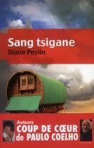 Couverture du livre « Sang tsigane » de Diane Peylin aux éditions Les Nouveaux Auteurs