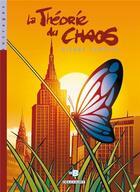Couverture du livre « La theorie du chaos t.1 » de Pierre Schelle aux éditions Delcourt