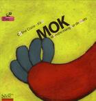 Couverture du livre « Mok ; monstre mangeur de mots » de Celine Claire Kiro aux éditions Siloe