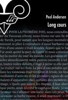 Couverture du livre « Long cours » de Poul Anderson aux éditions Le Belial