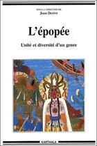 Couverture du livre « L'épopee ; unité et diversité d'un genre » de Jean Derive aux éditions Karthala
