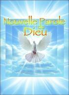 Couverture du livre « Nouvelle parole de Dieu » de Midaho aux éditions Arbre Fleuri