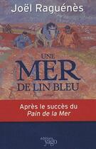 Couverture du livre « Une mer de lin bleu » de Joel Raguenes aux éditions Yago