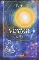 Couverture du livre « Voyages t.3 » de Soria aux éditions Ariane